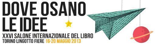 Salone del Libro 2013 a Torino