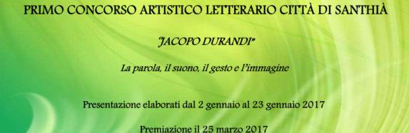 """PRIMO CONCORSO ARTISTICO LETTERARIO CITTA' di SANTHIA' """"JACOPO DURANDI"""""""