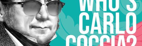 WHO'S CARLO COCCIA? Teatro Coccia Novara – 23 settembre 2018